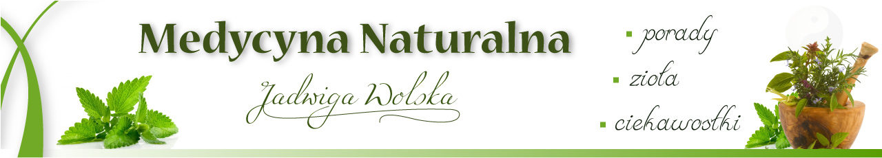 Jadwiga Wolska | Medycyna Naturalna